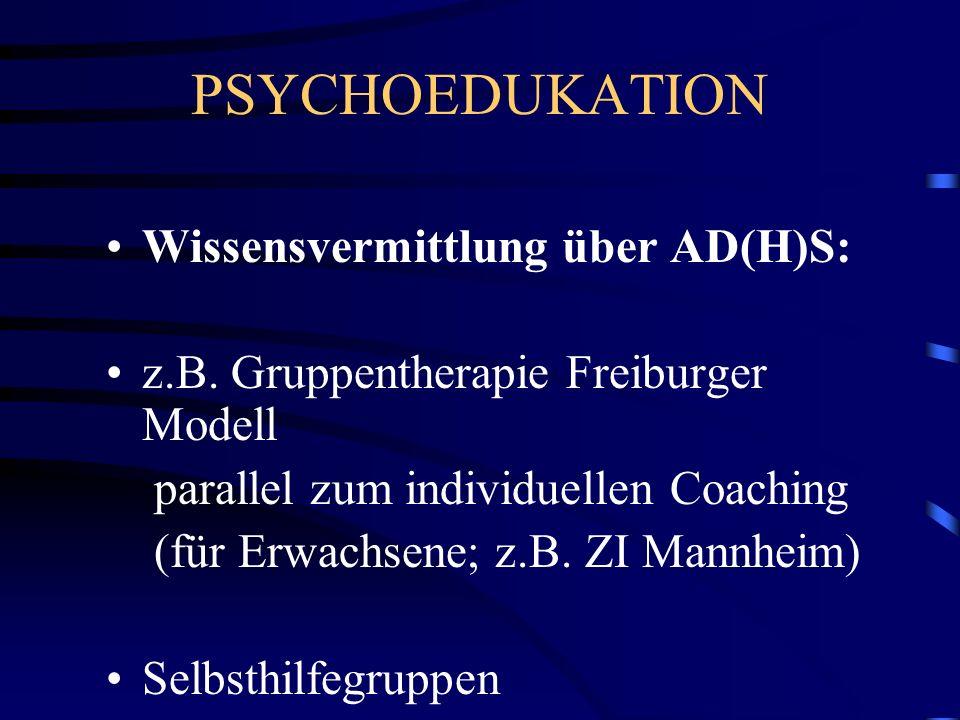 PSYCHOEDUKATION Wissensvermittlung über AD(H)S: