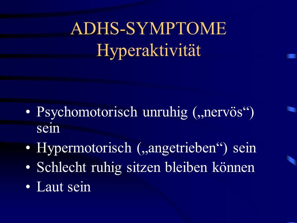 ADHS-SYMPTOME Hyperaktivität