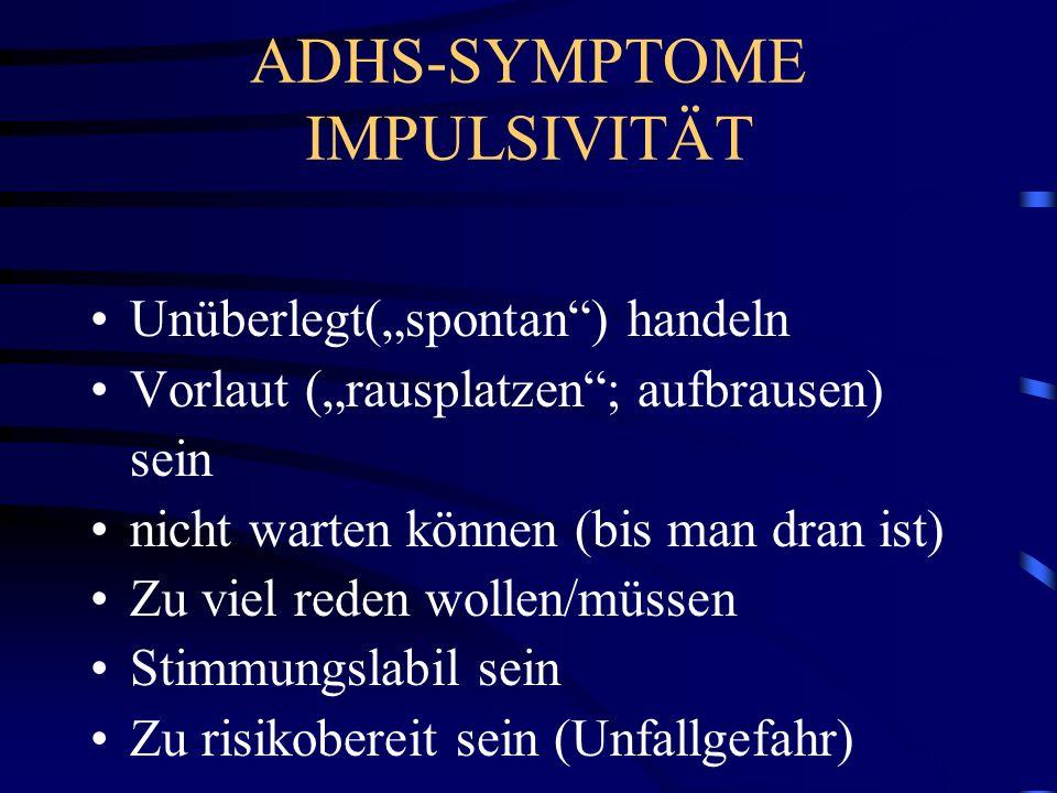 ADHS-SYMPTOME IMPULSIVITÄT