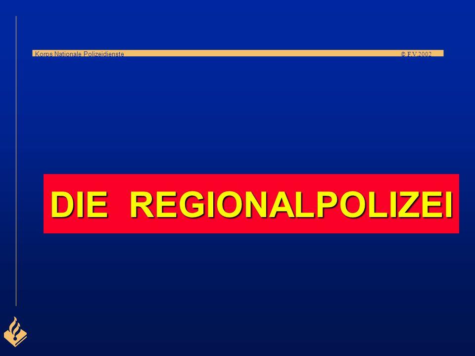 DIE REGIONALPOLIZEI