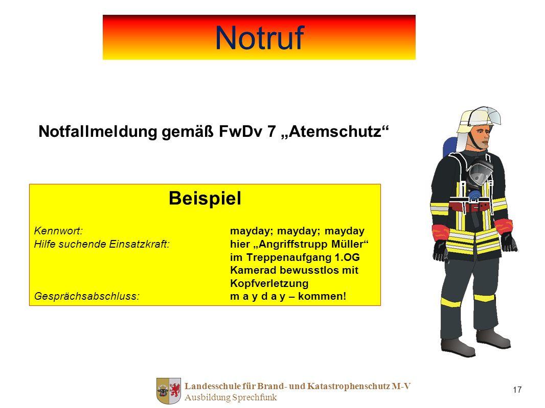 """Notruf Beispiel Notfallmeldung gemäß FwDv 7 """"Atemschutz"""