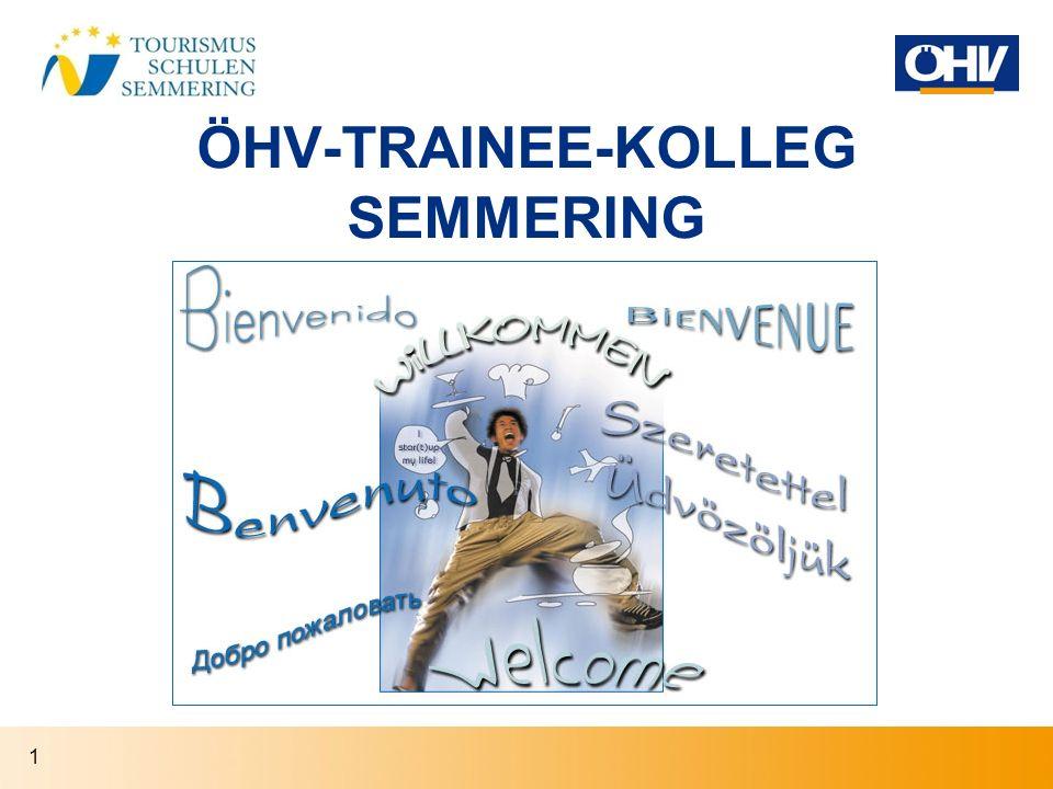 ÖHV-TRAINEE-KOLLEG SEMMERING