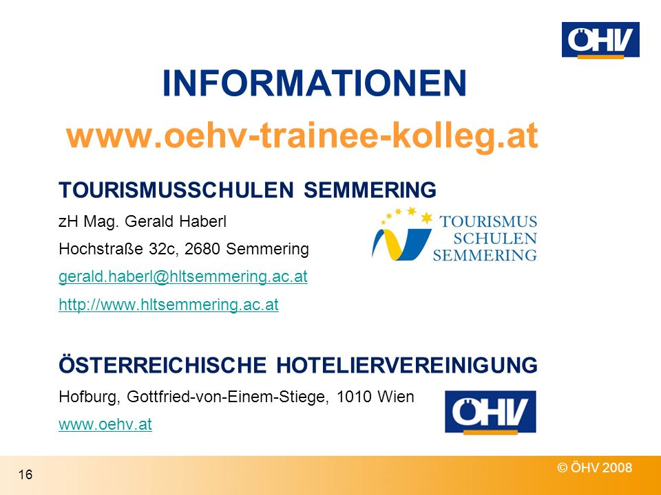 INFORMATIONEN www.oehv-trainee-kolleg.at