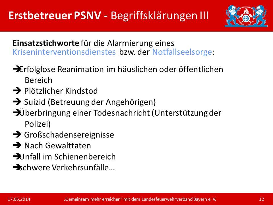 Erstbetreuer PSNV - Begriffsklärungen III