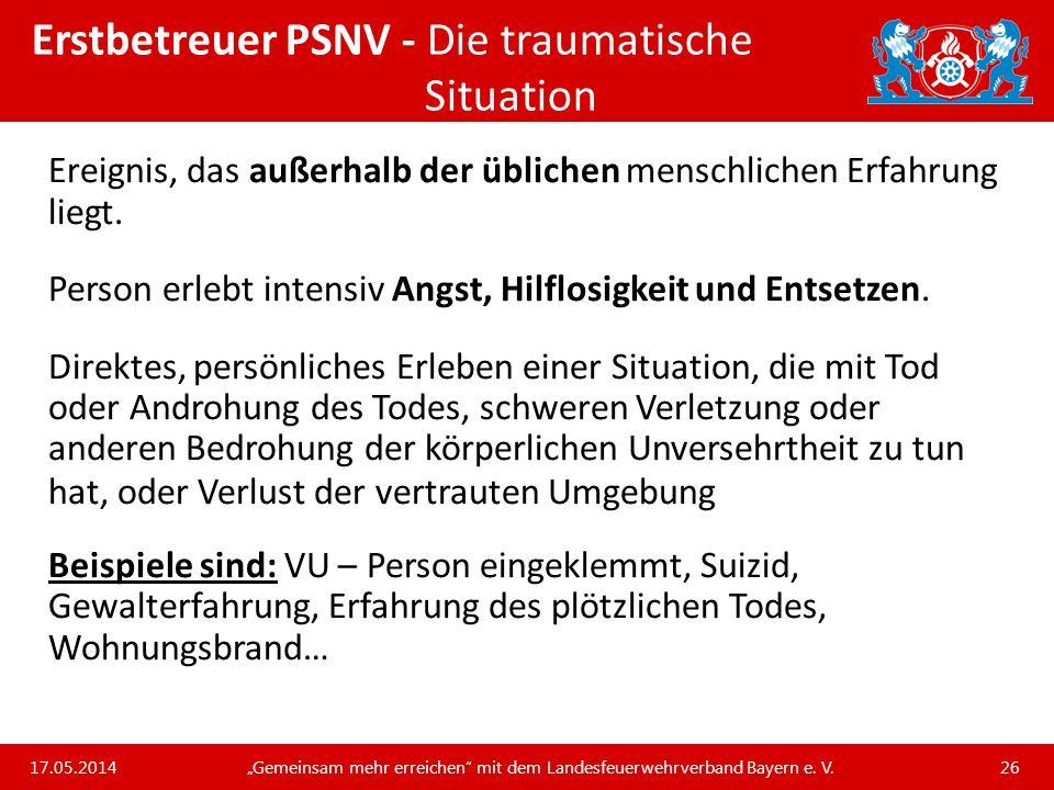 Erstbetreuer PSNV - Die traumatische Situation