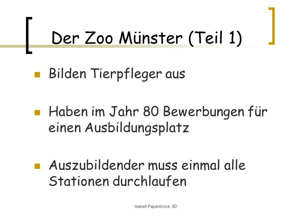 Der Zoo Münster (Teil 1) Bilden Tierpfleger aus