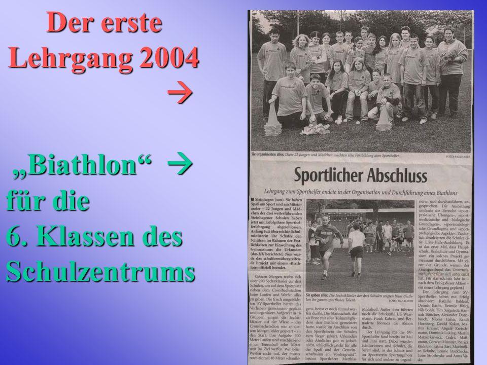 """Der erste Lehrgang 2004  """"Biathlon  für die 6. Klassen des Schulzentrums"""
