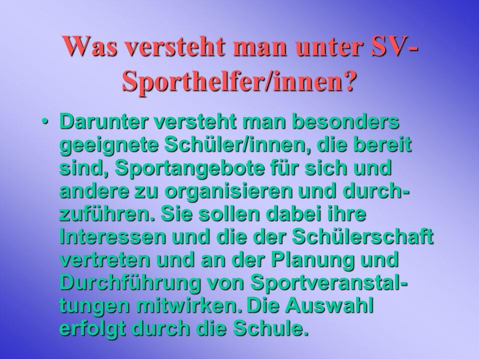 Was versteht man unter SV-Sporthelfer/innen