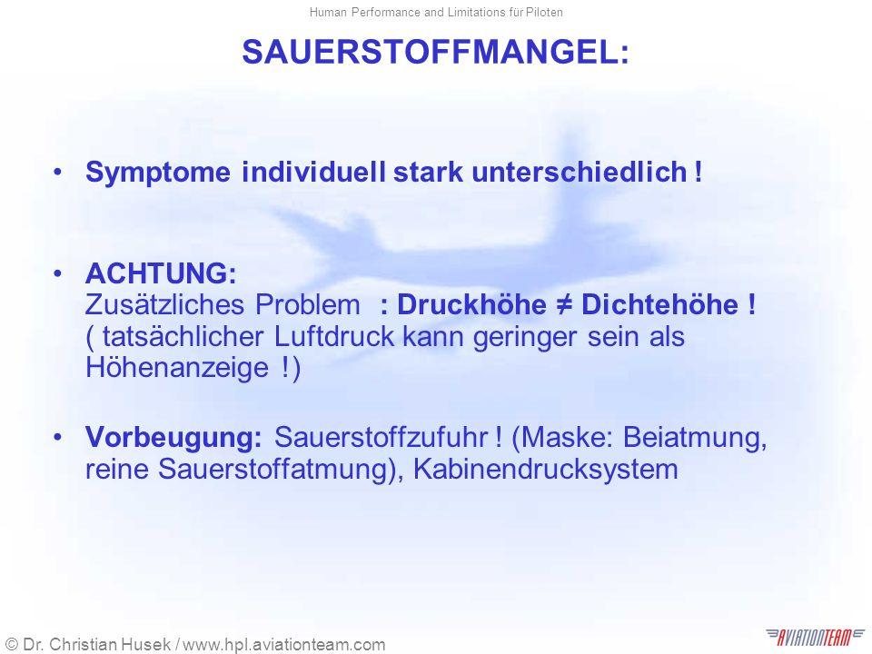 SAUERSTOFFMANGEL: Symptome individuell stark unterschiedlich !