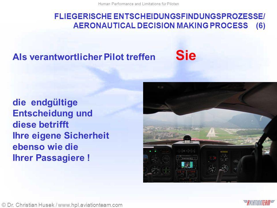 FLIEGERISCHE ENTSCHEIDUNGSFINDUNGSPROZESSE/ AERONAUTICAL DECISION MAKING PROCESS (6)