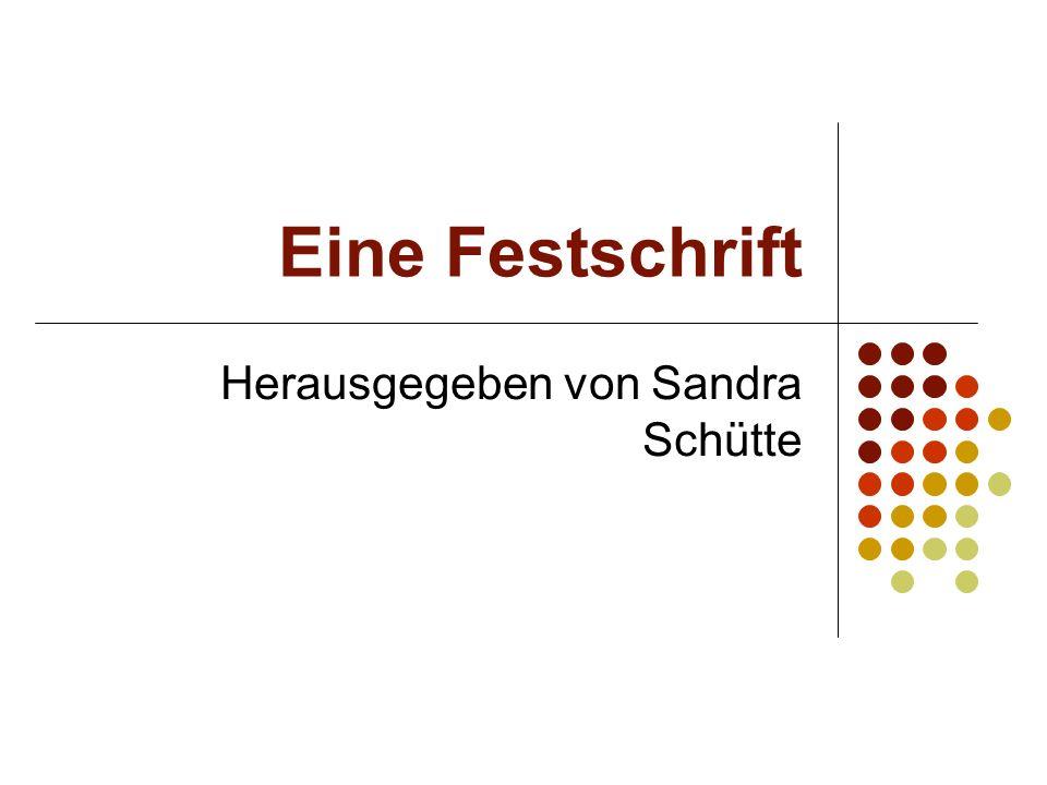 Herausgegeben von Sandra Schütte