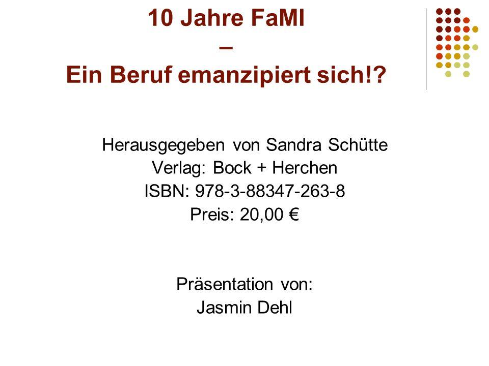 10 Jahre FaMI – Ein Beruf emanzipiert sich!