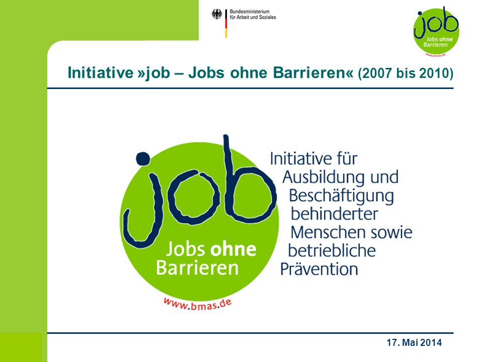 Initiative »job – Jobs ohne Barrieren« (2007 bis 2010)