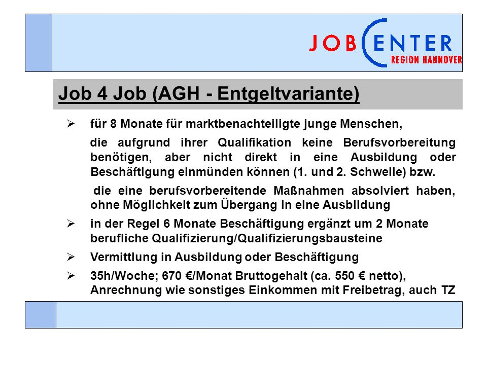 Job 4 Job (AGH - Entgeltvariante)