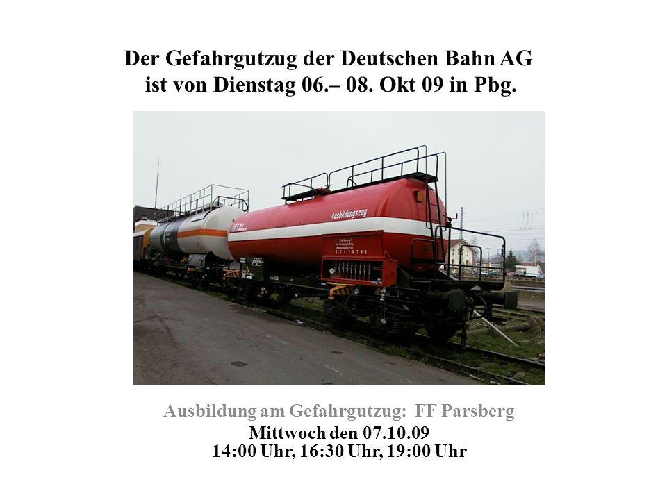 Der Gefahrgutzug der Deutschen Bahn AG ist von Dienstag 06. – 08