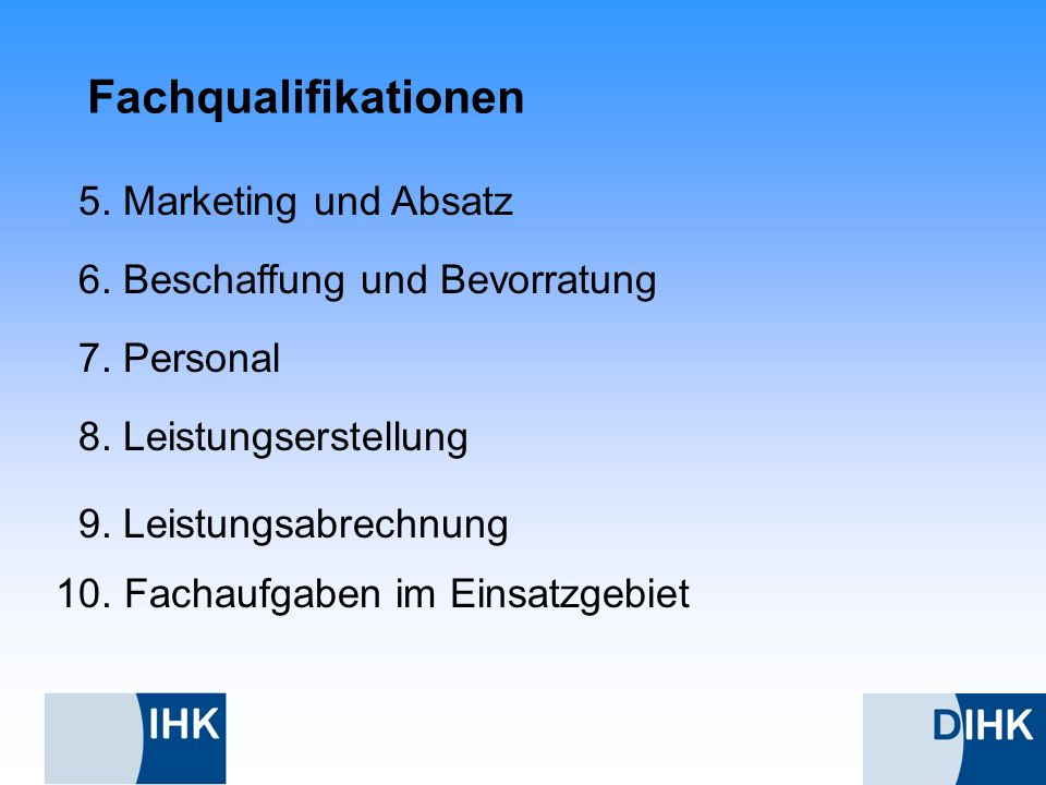 Fachqualifikationen 5. Marketing und Absatz