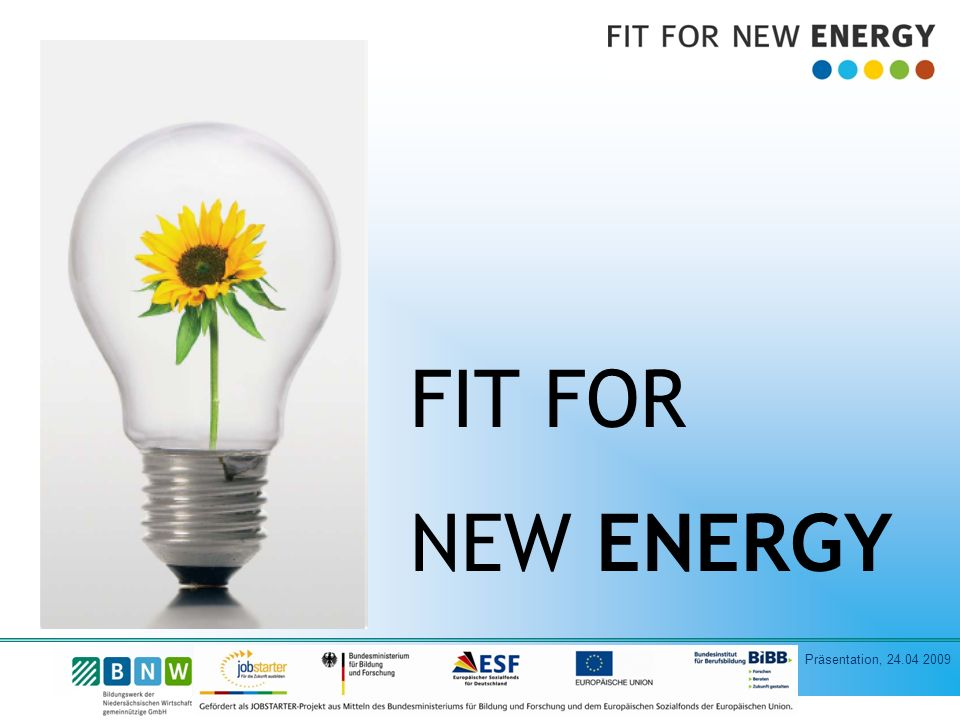 FIT FOR NEW ENERGY