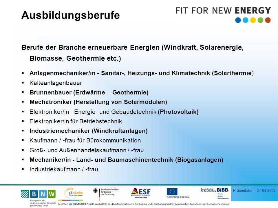 Ausbildungsberufe Berufe der Branche erneuerbare Energien (Windkraft, Solarenergie, Biomasse, Geothermie etc.)