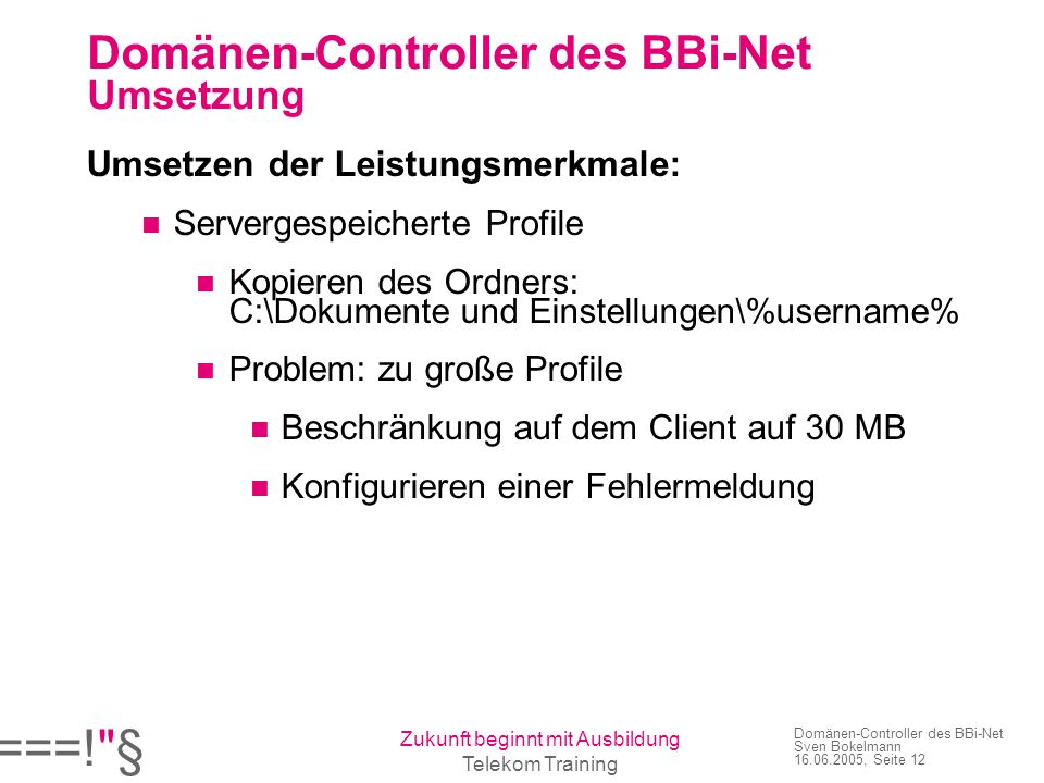 Domänen-Controller des BBi-Net Umsetzung