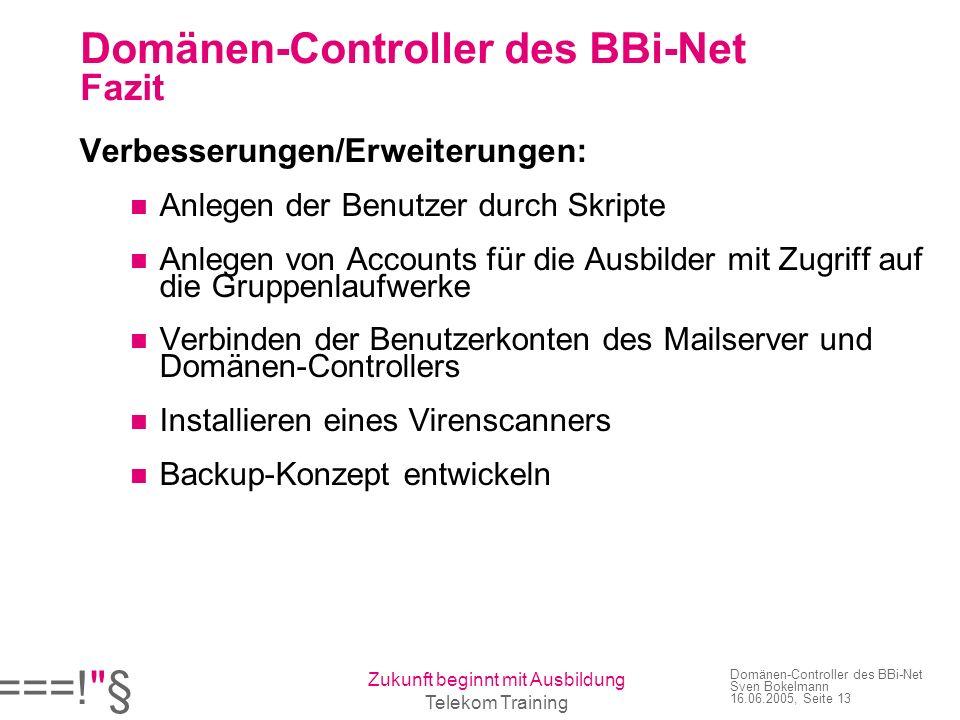 Domänen-Controller des BBi-Net Fazit