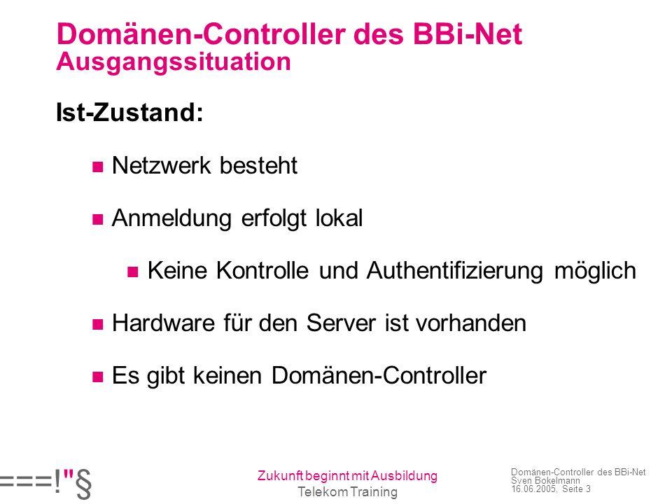 Domänen-Controller des BBi-Net Ausgangssituation