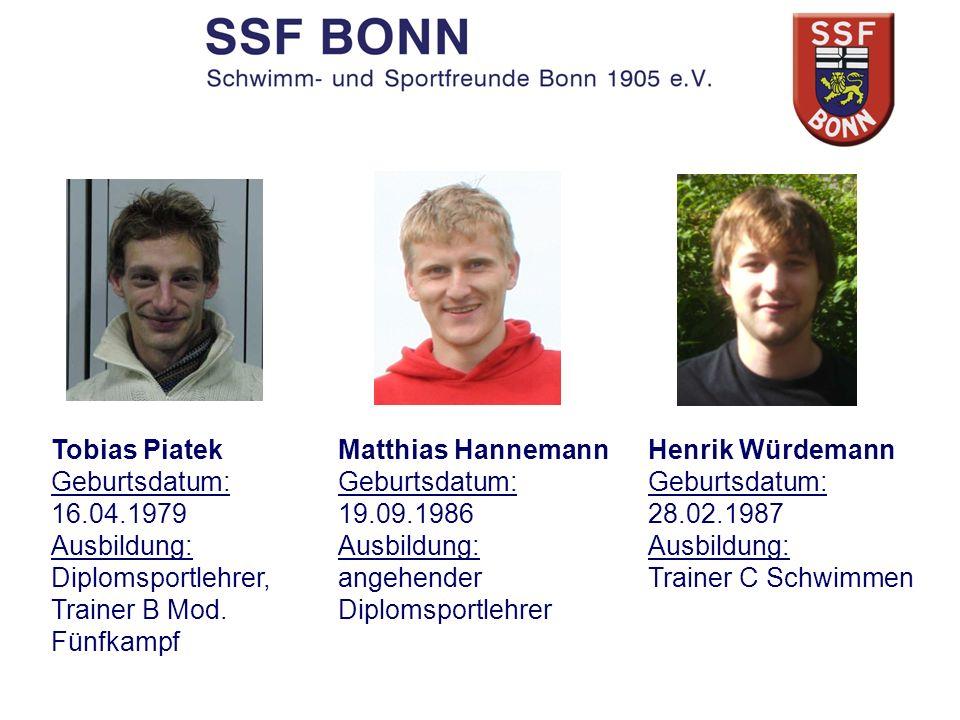 Tobias Piatek Geburtsdatum: 16.04.1979. Ausbildung: Diplomsportlehrer, Trainer B Mod. Fünfkampf.