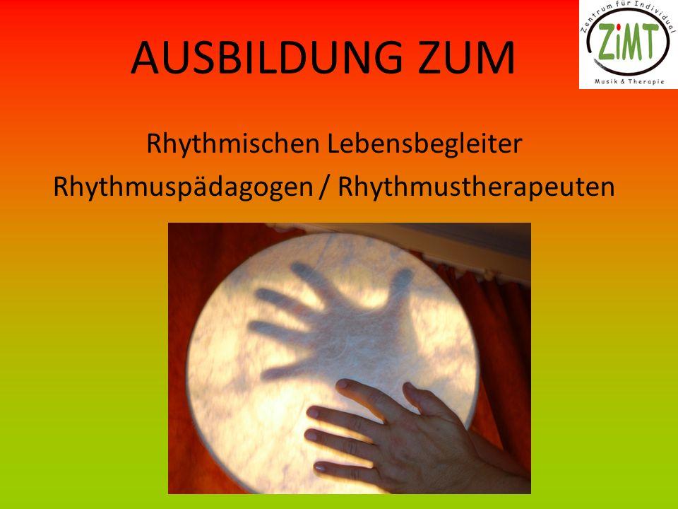 AUSBILDUNG ZUM Rhythmischen Lebensbegleiter