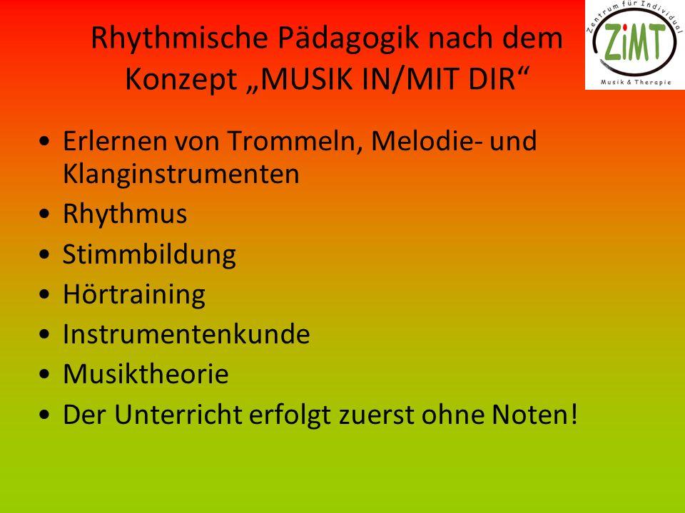 """Rhythmische Pädagogik nach dem Konzept """"MUSIK IN/MIT DIR"""