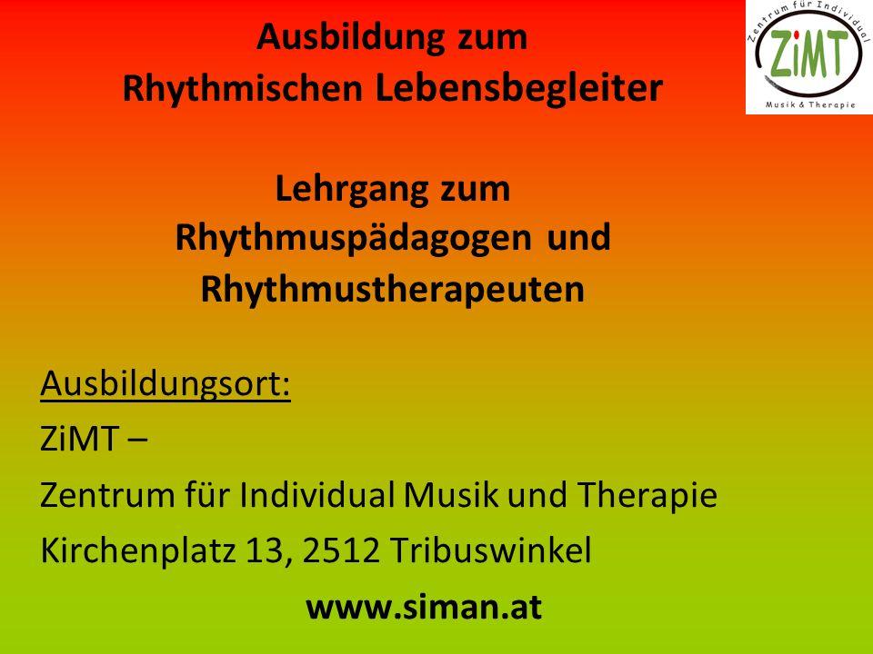 Ausbildung zum Rhythmischen Lebensbegleiter Lehrgang zum Rhythmuspädagogen und Rhythmustherapeuten