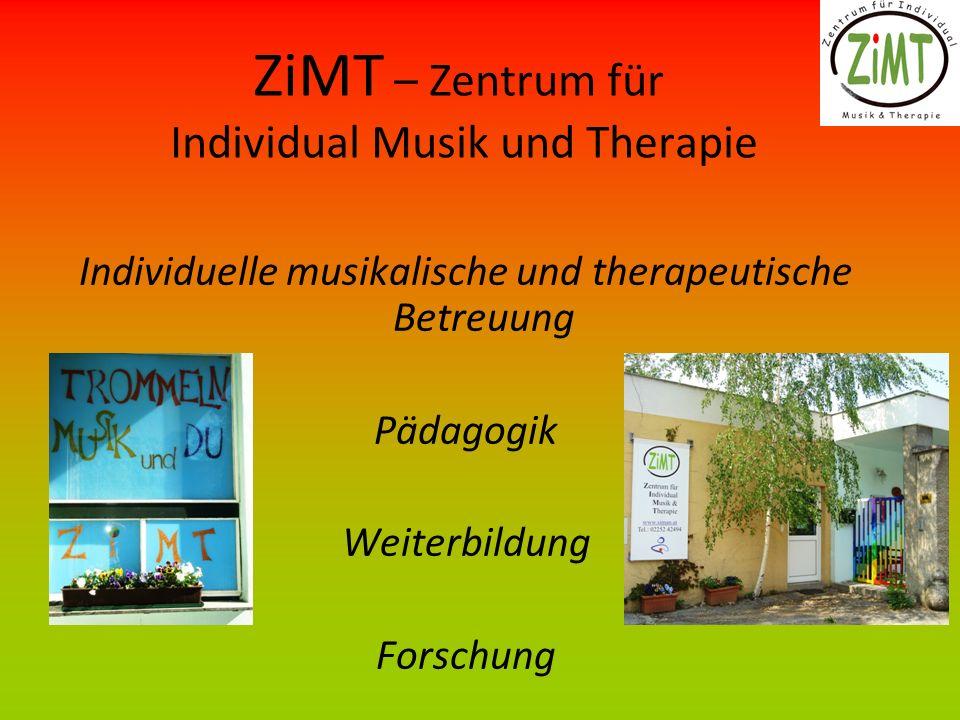 ZiMT – Zentrum für Individual Musik und Therapie