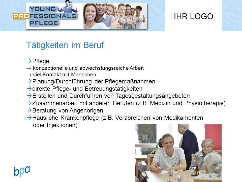 Tätigkeiten im Beruf Pflege Planung/Durchführung der Pflegemaßnahmen
