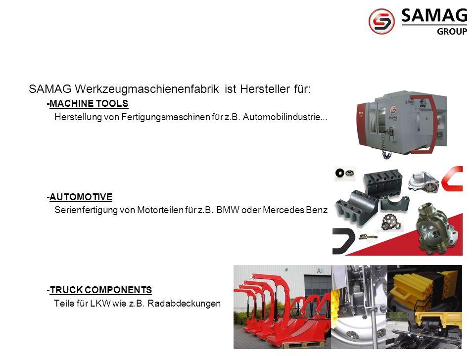SAMAG Werkzeugmaschienenfabrik ist Hersteller für: