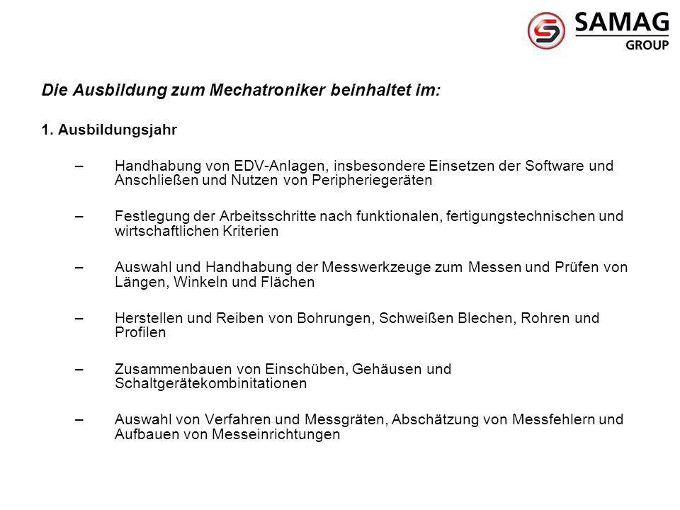 Die Ausbildung zum Mechatroniker beinhaltet im: