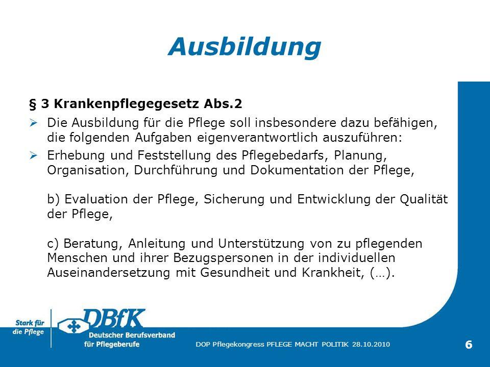 Ausbildung § 3 Krankenpflegegesetz Abs.2