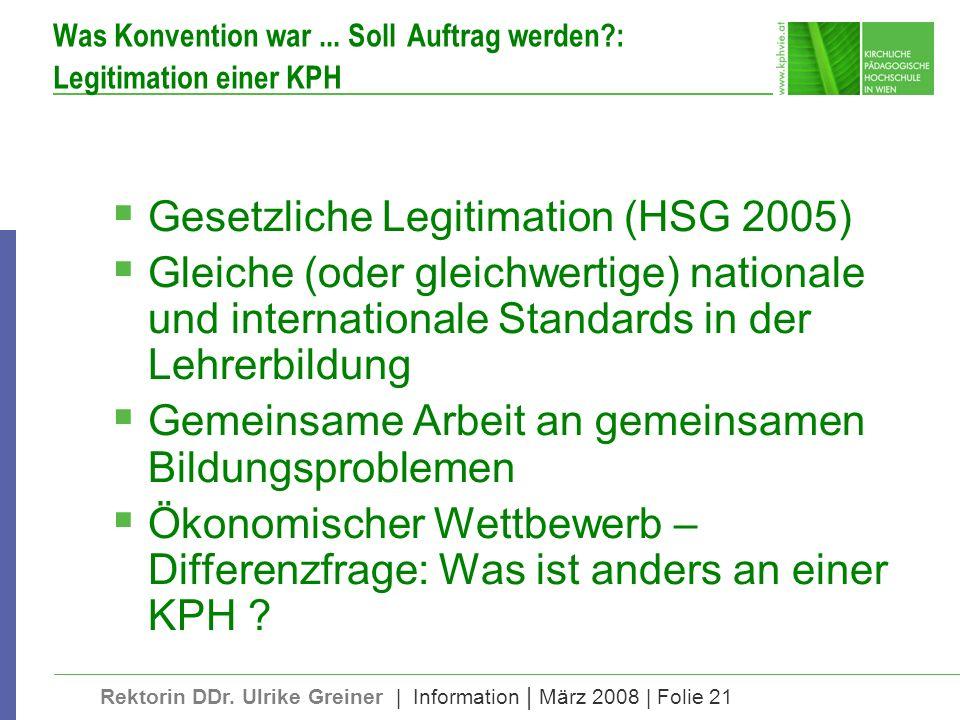 Was Konvention war ... Soll Auftrag werden : Legitimation einer KPH