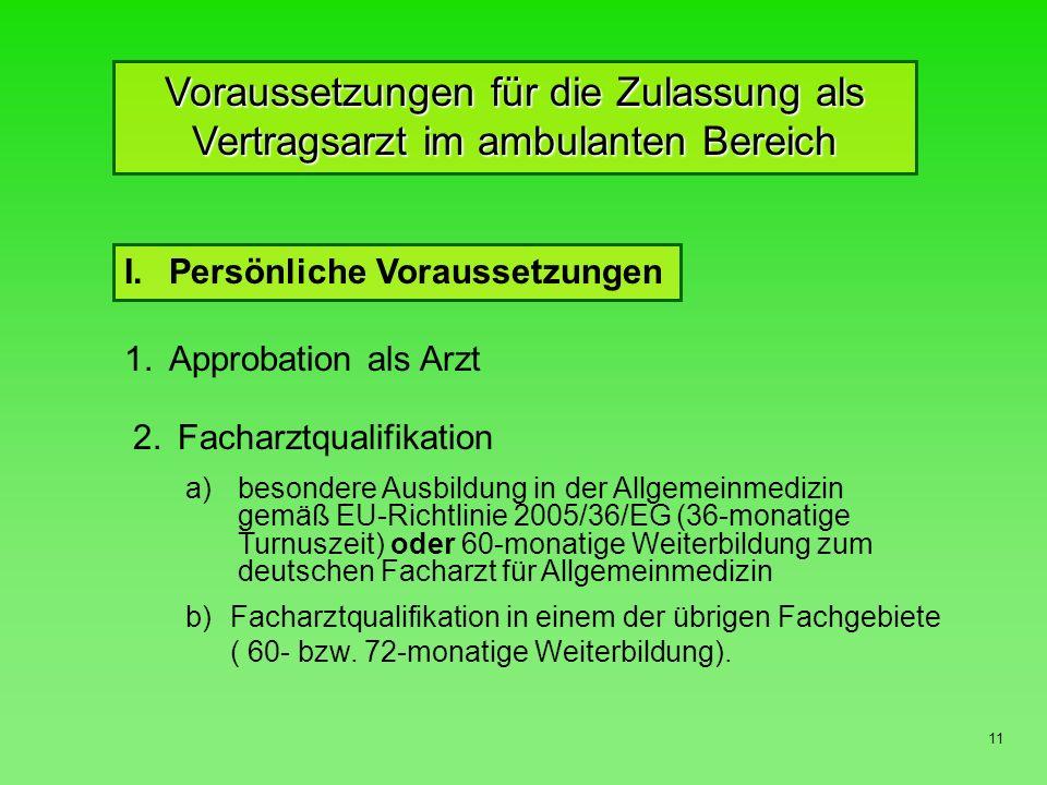 Voraussetzungen für die Zulassung als Vertragsarzt im ambulanten Bereich