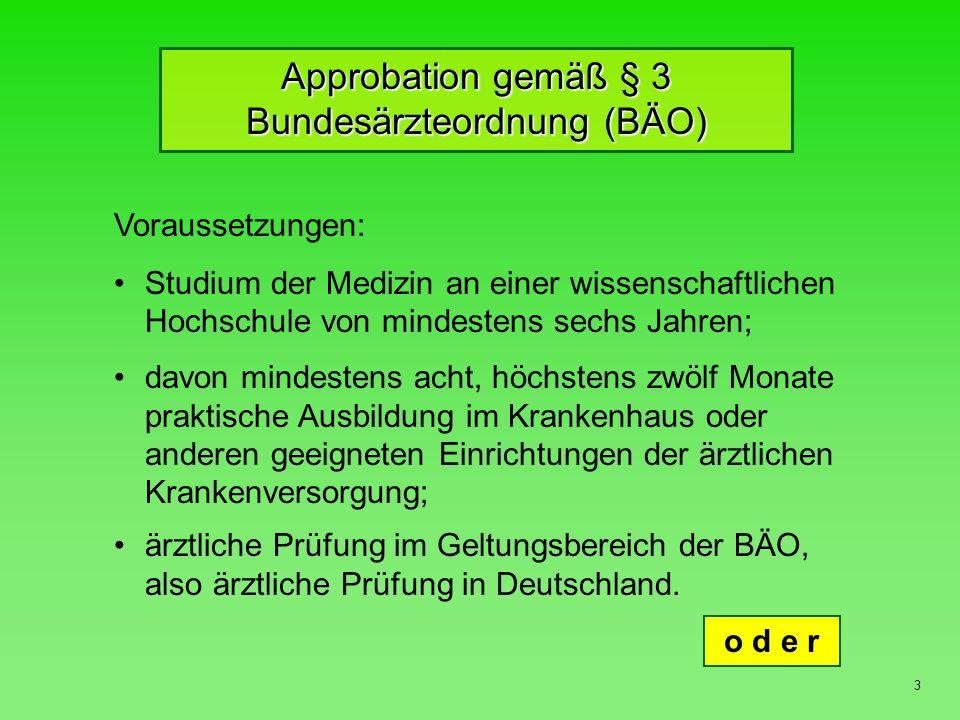 Approbation gemäß § 3 Bundesärzteordnung (BÄO)