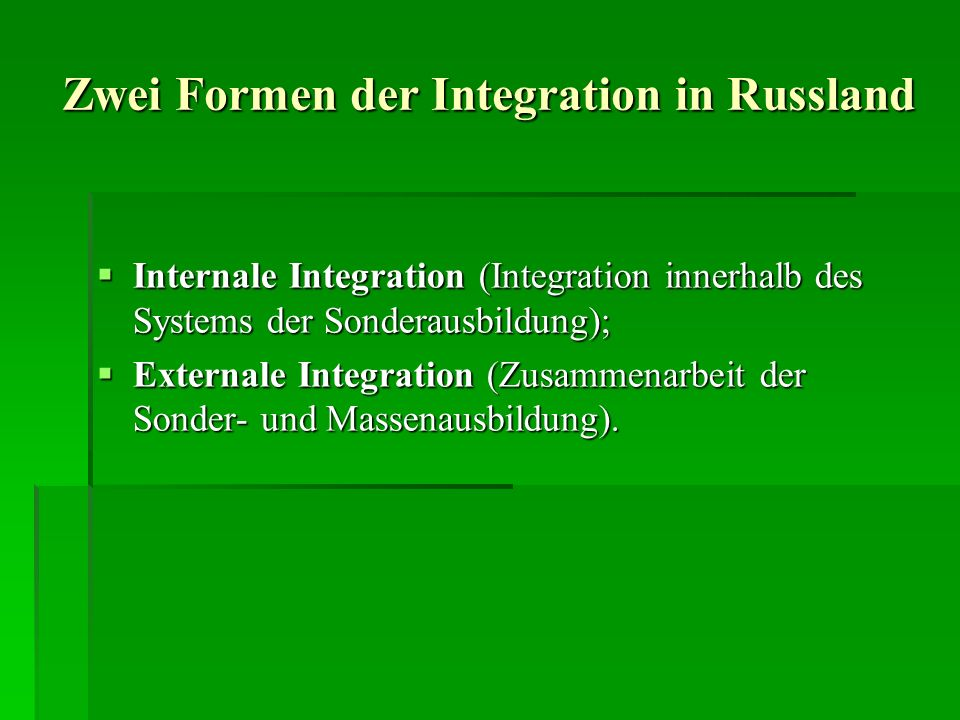Zwei Formen der Integration in Russland
