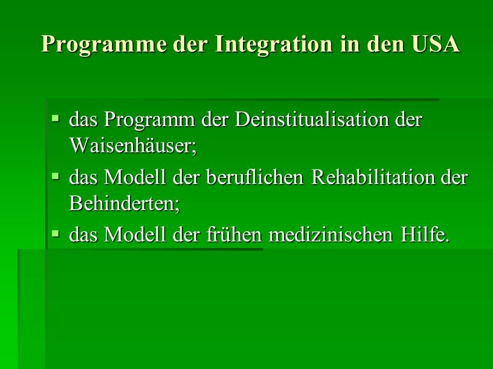 Programme der Integration in den USA