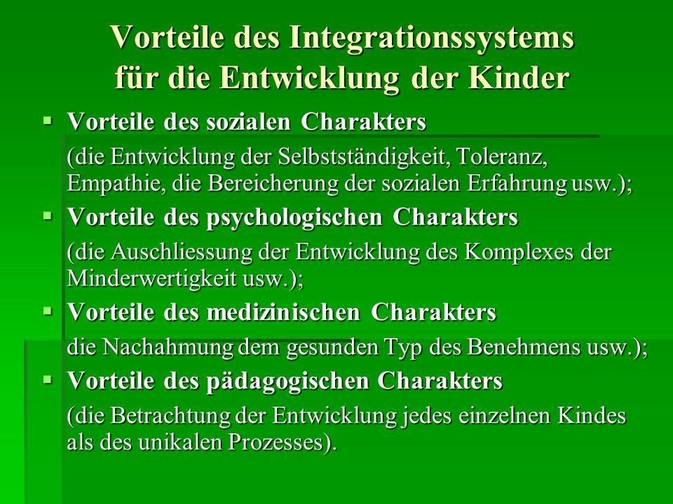 Vorteile des Integrationssystems für die Entwicklung der Kinder