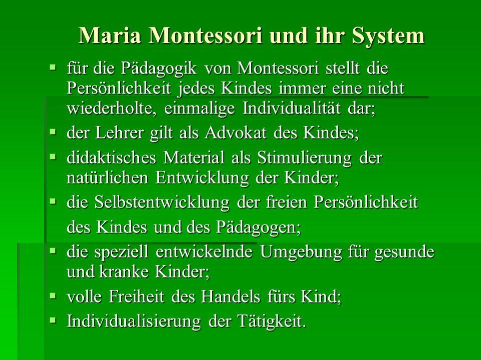 Maria Montessori und ihr System