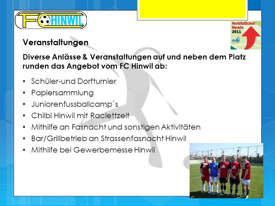 Veranstaltungen Diverse Anlässe & Veranstaltungen auf und neben dem Platz runden das Angebot vom FC Hinwil ab: