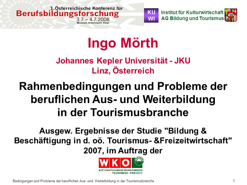 Johannes Kepler Universität - JKU Linz, Österreich