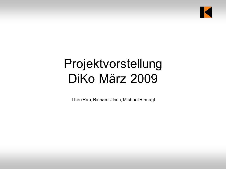 Projektvorstellung DiKo März 2009