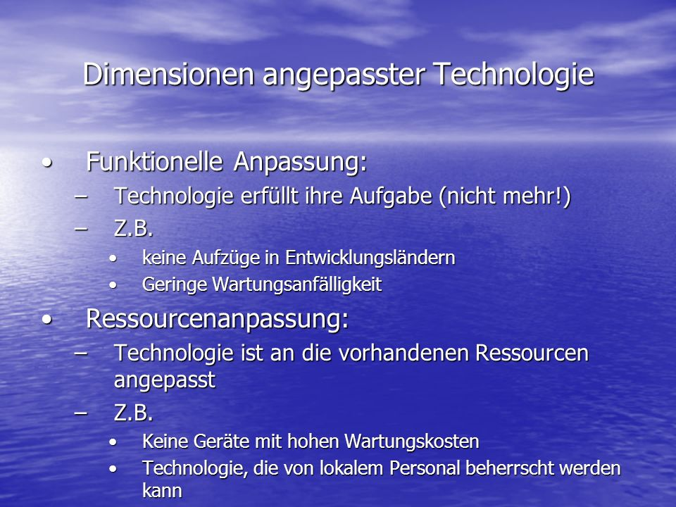 Dimensionen angepasster Technologie