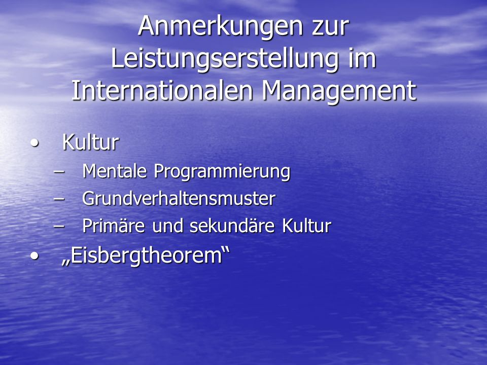 Anmerkungen zur Leistungserstellung im Internationalen Management
