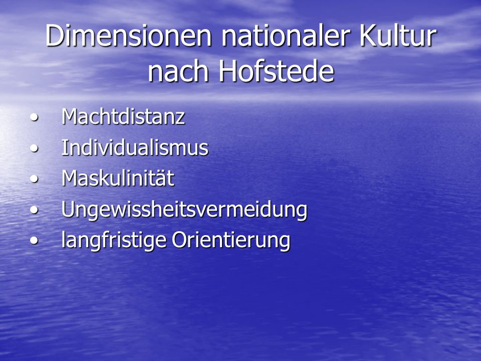 Dimensionen nationaler Kultur nach Hofstede