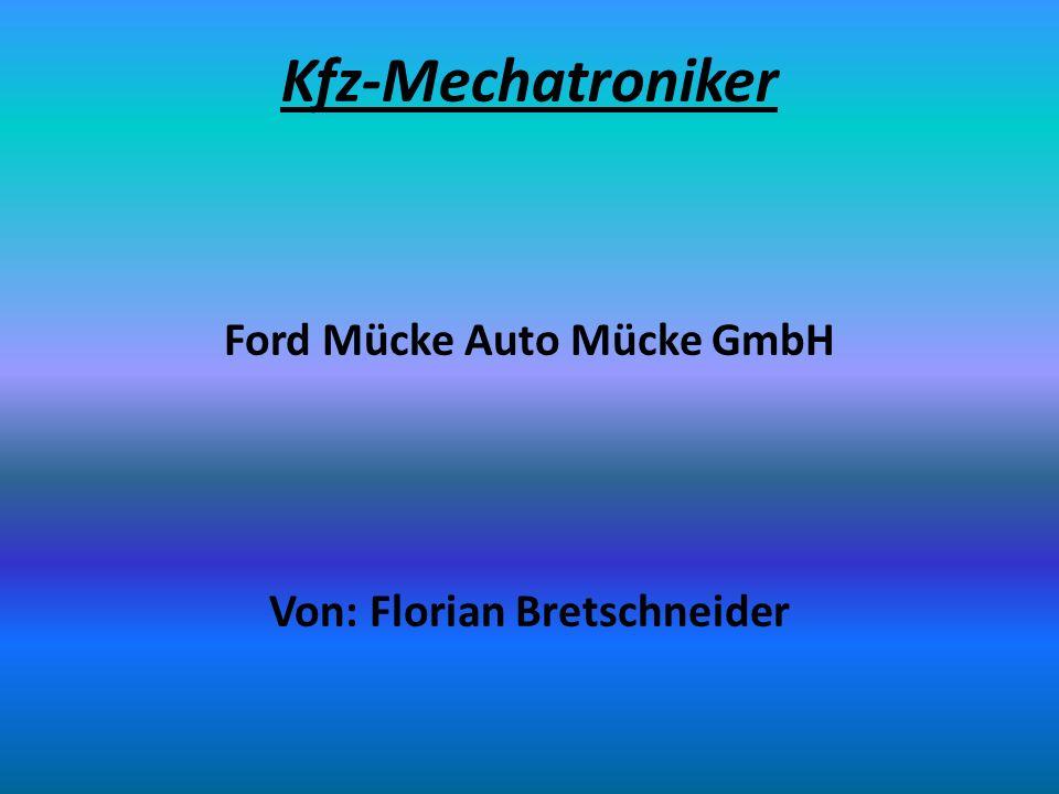 Ford Mücke Auto Mücke GmbH Von: Florian Bretschneider