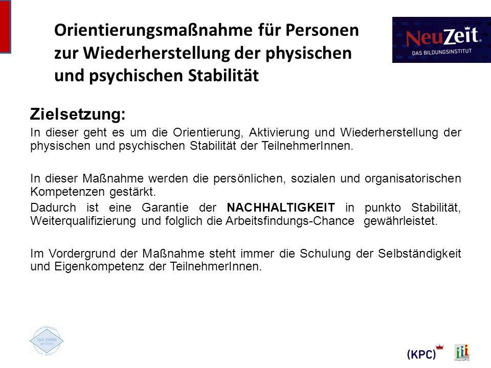 Orientierungsmaßnahme für Personen zur Wiederherstellung der physischen und psychischen Stabilität