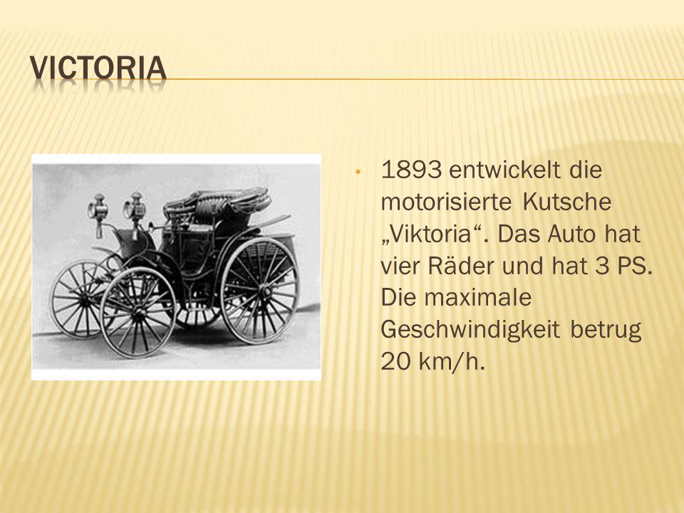 """Victoria 1893 entwickelt die motorisierte Kutsche """"Viktoria ."""